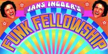 Jans Ingber's Funk Fellowship