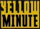Yellow Minute
